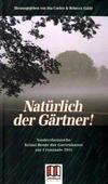 Cover von: Natürlich der Gärtner