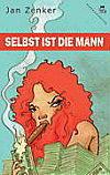 Cover von: Selbst ist die Mann