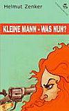 Cover von: Kleine Mann - was nun?