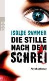 Cover von: Die Stille nach dem Schrei