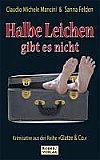 Cover von: Halbe Leichen gibt es nicht