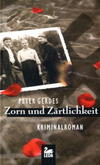 Cover von: Zorn und Zärtlichkeit