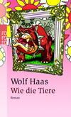 Cover von: Wie die Tiere