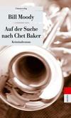 Cover von: Auf der Suche nach Chet Baker
