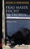 Cover von: Frau Maier fischt im Trüben