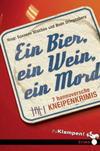 Cover von: Ein Bier, ein Wein, ein Mord