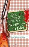 Cover von: Weißbier im Blut