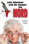 Cover von: Lilly Höschen und ihr Gespür für Mord