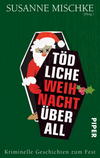 Cover von: Tödliche Weihnacht überall