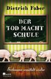 Cover von: Der Tod macht Schule