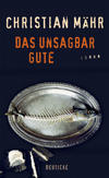 Cover von: Das unsagbar Gute
