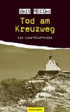 Cover von: Tod am Kreuzweg