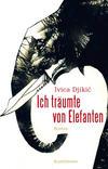 Cover von: Ich träumte von Elefanten