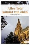 Cover von: Alles Tote kommt von oben