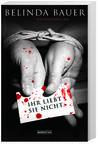 Cover von: Ihr liebt sie nicht