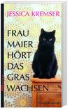 Cover von: Frau Maier hört das Gras wachsen