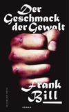 Cover von: Der Geschmack der Gewalt