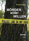 Cover von: Mörder wider Willen