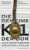 Cover von: Die geheime K1 der DDR