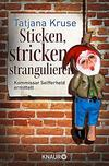 Cover von: Sticken, stricken, strangulieren