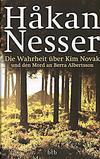 Cover von: Die Wahrheit über Kim Novak und den Mord an Berra Albertsson