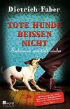 Cover von: Tote Hunde beißen nicht