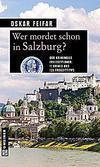 Cover von: Wer mordet schon in Salzburg?