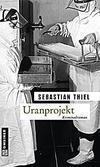 Cover von: Uranprojekt
