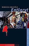Cover von: Entlarvt