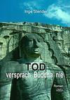 Cover von: Tod versprach Buddha nie