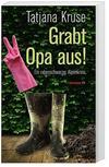 Cover von: Grabt Opa aus!