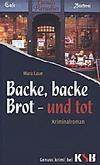Cover von: Backe, backe Brot - und tot