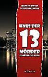 Cover von: Haus der 13 Mörder