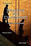 Cover von: Phantom der Dunkelheit