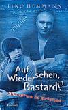 Cover von: Auf Wiedersehen, Bastard! 3