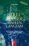 Cover von: Stille Wasser mahlen langsam