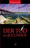 Cover von: Der Tod des Jucundus