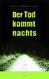 Cover von: Der Tod kommt nachts.