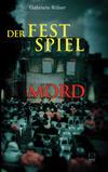 Cover von: Der Festspiel-Mord