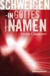 Cover von: Schweigen, In Gottes Namen