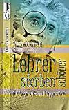 Cover von: Lehrer sterben schöner