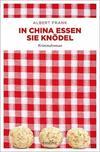 Cover von: In China essen sie Knödel