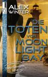 Cover von: Die Toten von Moonlight Bay