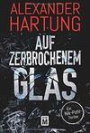 Cover von: Auf zerbrochenem Glas