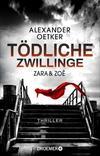 Cover von: Zara und Zoë: Tödliche Zwillinge