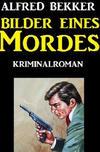 Cover von: Bilder eines Mordes