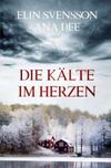 Cover von: Die Kälte im Herzen
