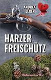 Cover von: Harzer Freischütz