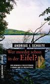 Cover von: Wer mordet schon in der Eifel?