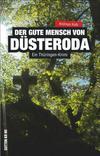 Cover von: Der gute Mensch von Düsteroda